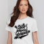 Not Photoshopped women's tshirt white